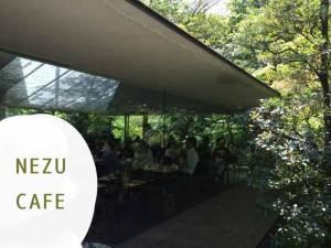 NEZU CAFE